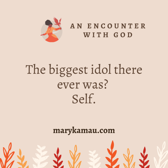 Encounter With God By Mary Kamau