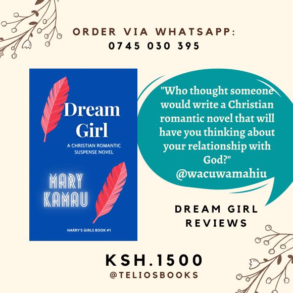 Dream Girl By Mary Kamau | Kenyan Book Review